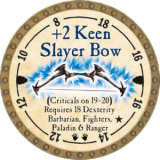 +2 Keen Slayer Bow