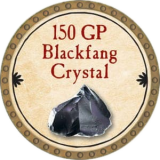150 GP Blackfang Crystal