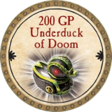 200 GP Underduck of Doom