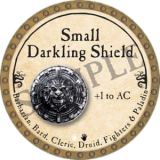Small Darkling Shield