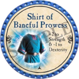 Shirt of Baneful Prowess