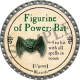 Figurine of Power: Bat