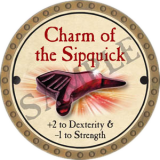 Charm of the Sipquick