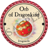 Orb of Dragonkind (2017 Dragonelle)