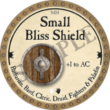 Small Bliss Shield