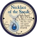 Necklace of the Sneak