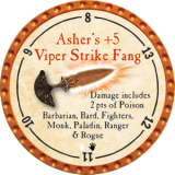 Asher's +5 Viper Strike Fang
